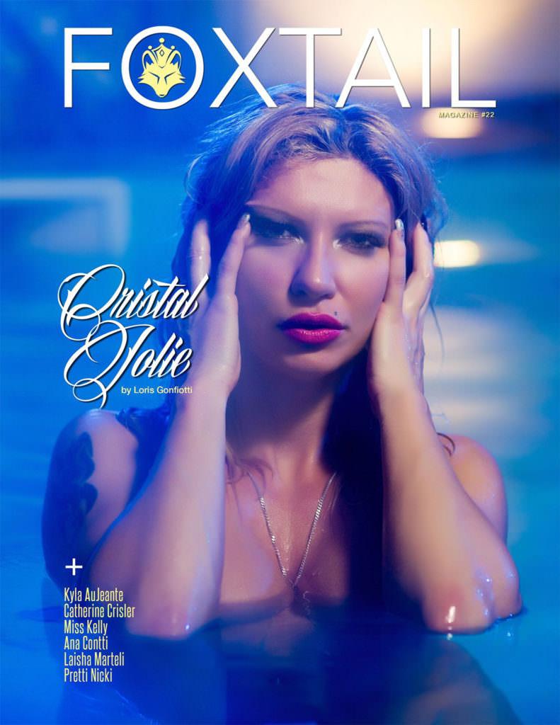 Foxtail Magazine ISS-22 - Cristal Jolie By Loris Gonfiotti